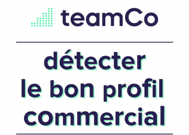 Comment détecter le bon profil commercial ?